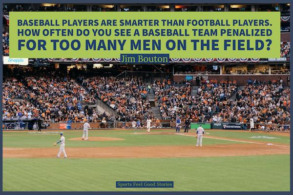 Citations de Jim Bouton sur les joueurs de baseball contre les joueurs de football