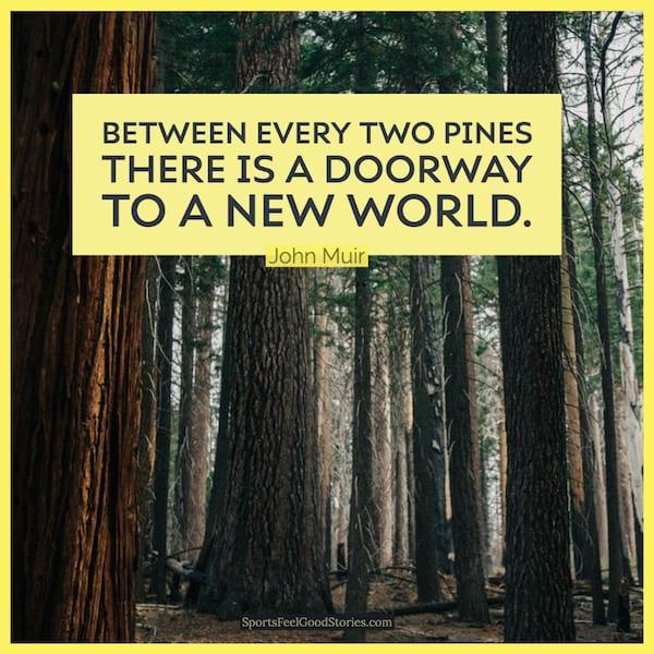Citation de John Muir sur l'image de l'aventure