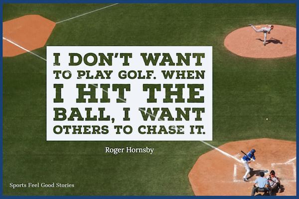 Roger Hornsby sur le baseball et le golf