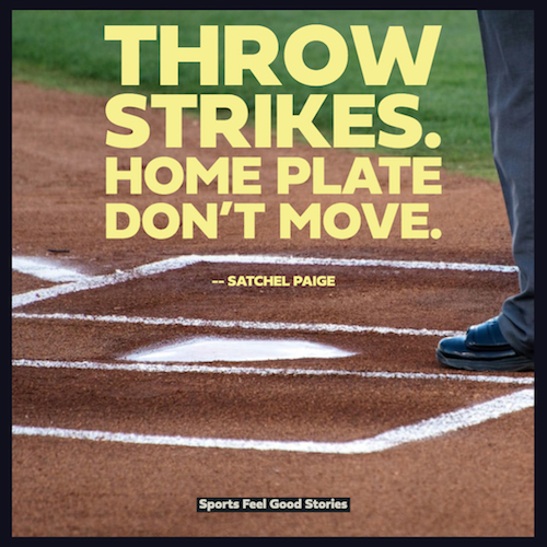 Satchel Paige baseball quote