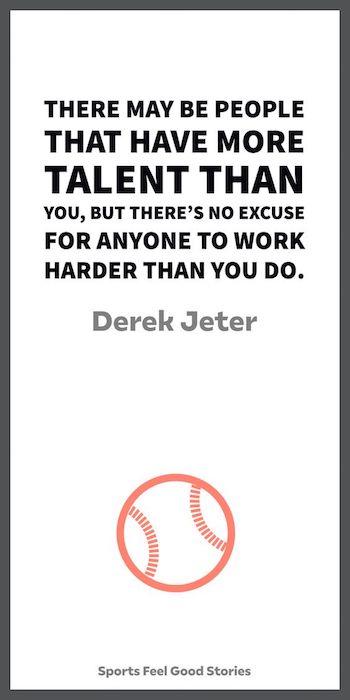 Citation de Derek Jeter sur le travail acharné