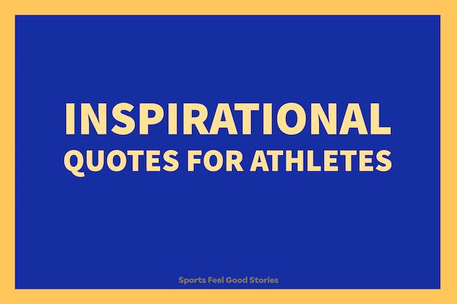 Citations inspirantes pour les athlètes