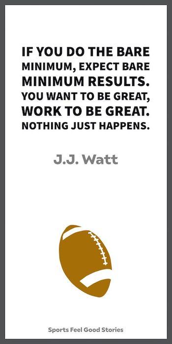 J.J. Citation de Watt sur le strict minimum