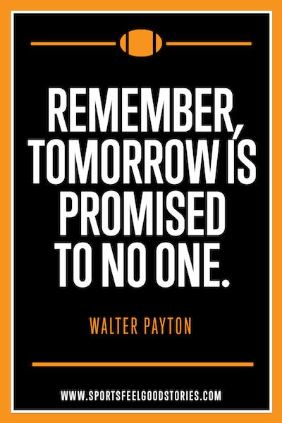 N'oubliez pas que demain n'est promis à personne - Citations inspirantes pour les athlètes