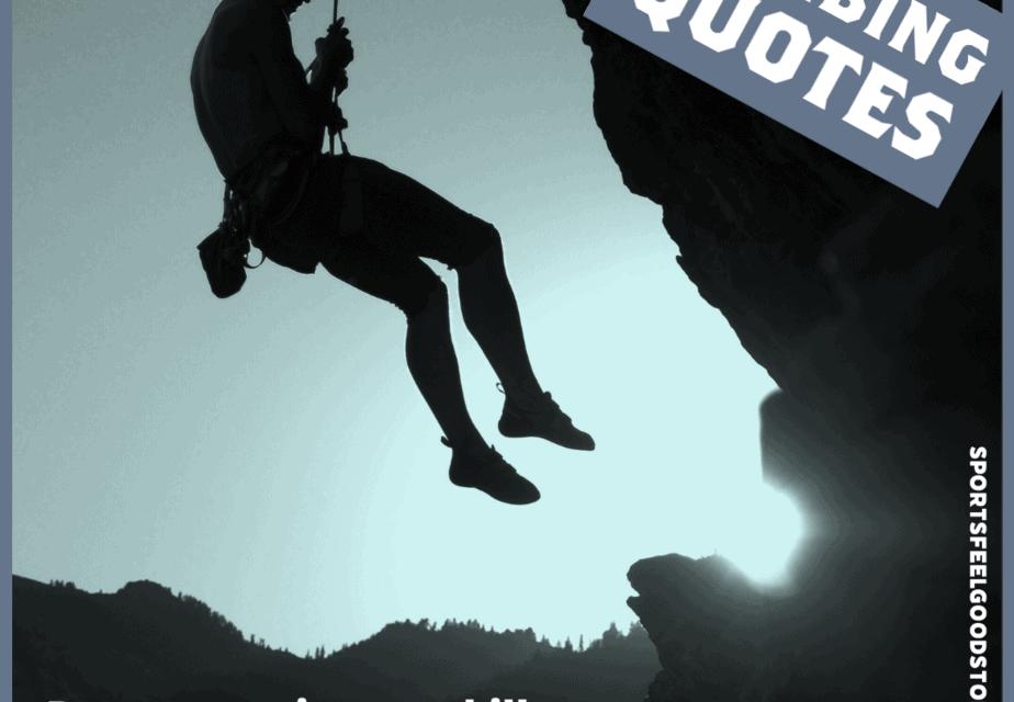 117 citations et légendes d'escalade inspirantes