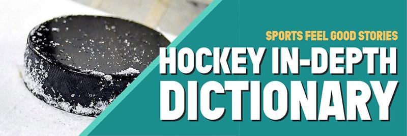 Dictionnaire détaillé du hockey